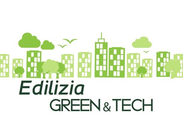 """""""Edilizia Green&Tech: efficienza energetica, valorizzazione estetica e sicurezza"""""""